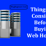 20 Things to Consider Before Buying Web Hosting: Helpful Tips