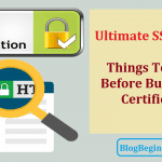 Ultimate SSL Guide: Things To Know Before Buying SSL Certificate