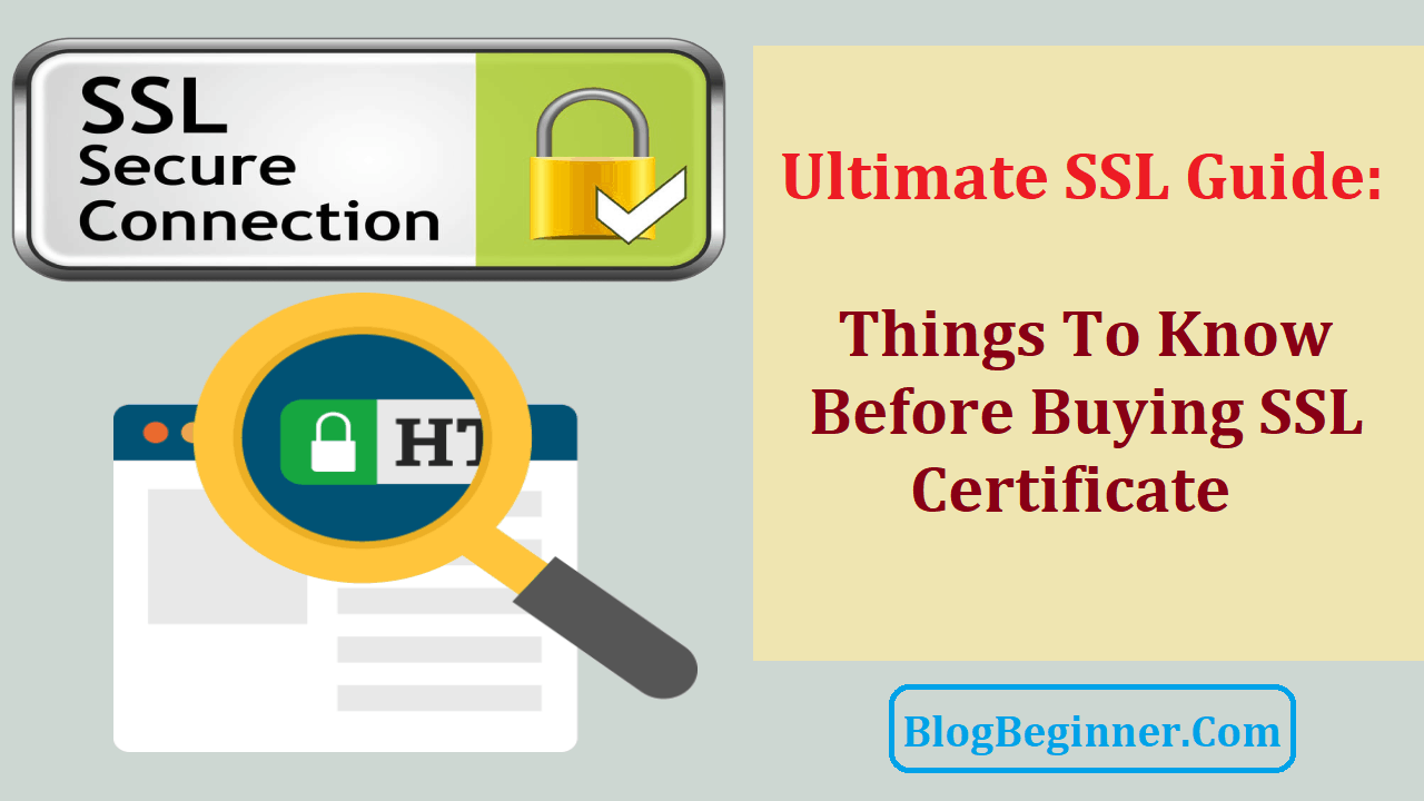 Ultimate SSL Guide Things To Know Before Buying SSL Certificate