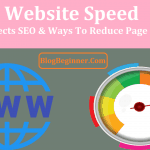 Website Speed: How It Affects SEO & Ways To Reduce Page Load Time