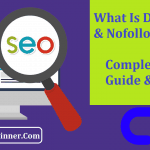 What Is DoFollow & Nofollow Link In SEO: Complete Guide & Trick