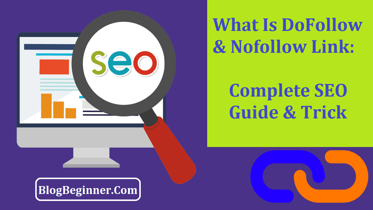 What Is DoFollow & Nofollow Link In SEO