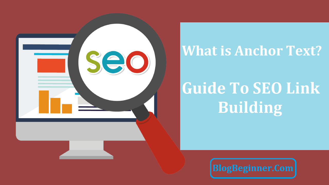What is Anchor Text Guide To SEO Link Building