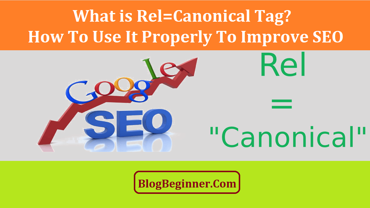 What is Rel Canonical Tag How to Use It Properly for SEO