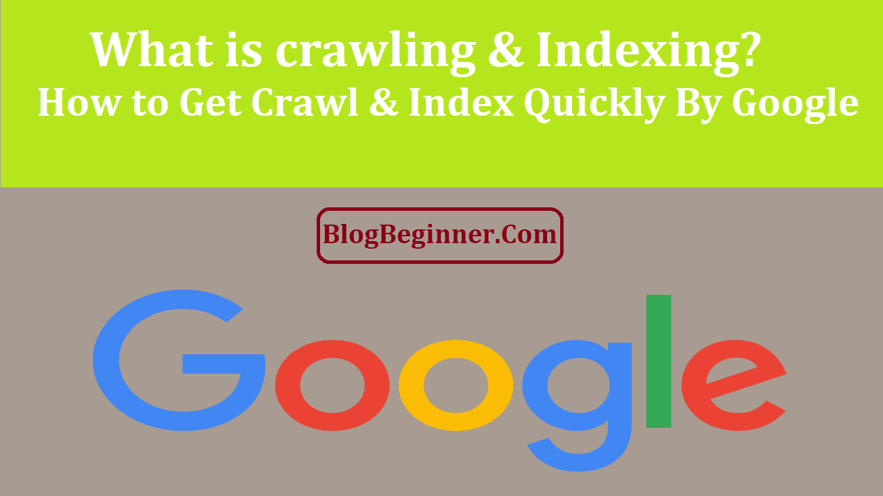 What is crawling & Indexing