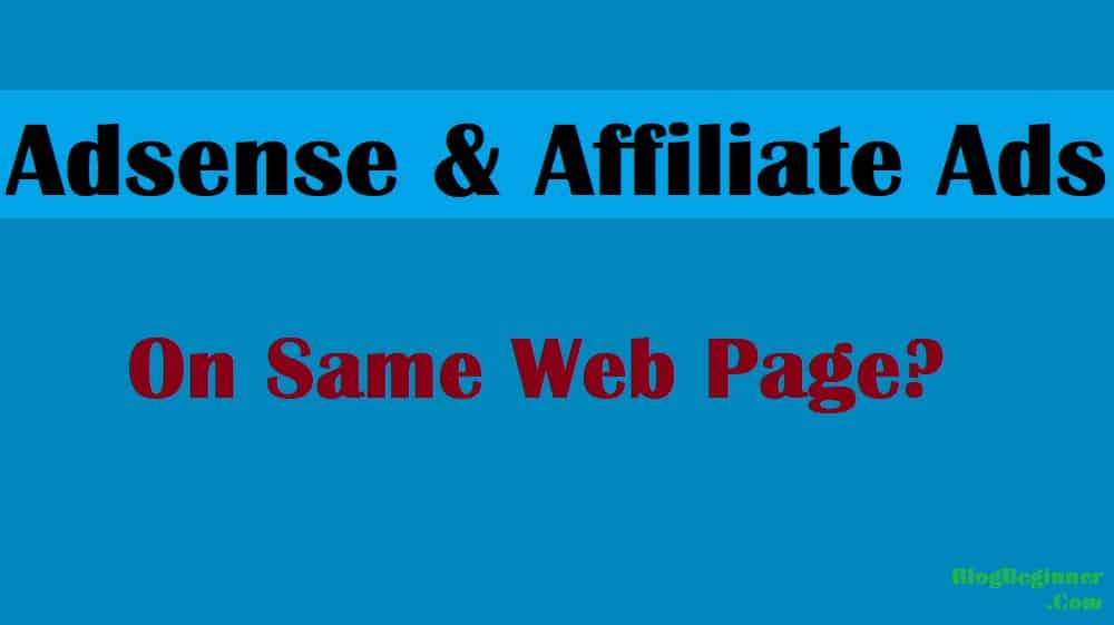 adsense and affiliate on same page