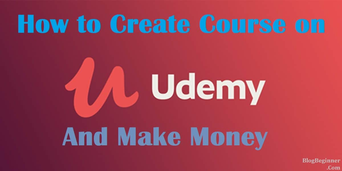 create course on udemy and make money