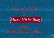 create micro niche blog and earn money