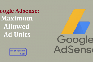 google adsense maximum allowed ad units