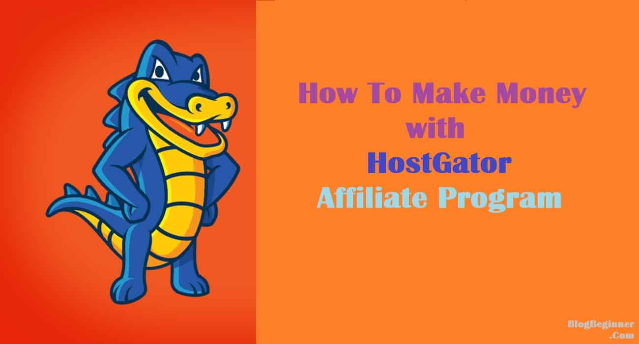 make money with hostgator affiliate