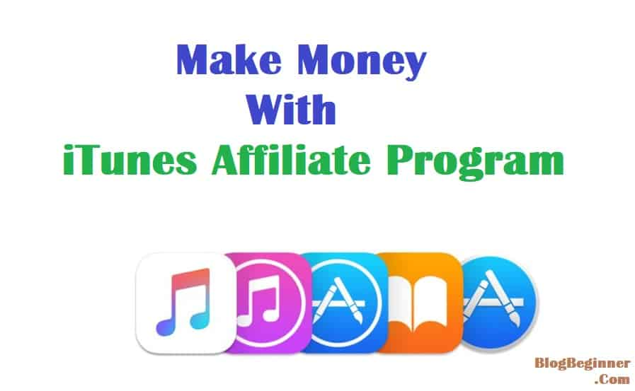 make money with itunes affiliate
