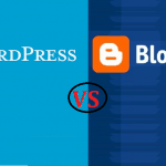 WordPress vs Blogger (BlogSpot): Why WordPress Best for Blog/Website