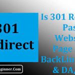 Will a 301 Redirect Pass Website Page SEO, BackLink Juice & DA, PA