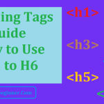 Heading Tags Best Practice: How to Use H1 to H6 for SEO