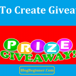 How To Create Giveaways Using Rafflecopter Easily