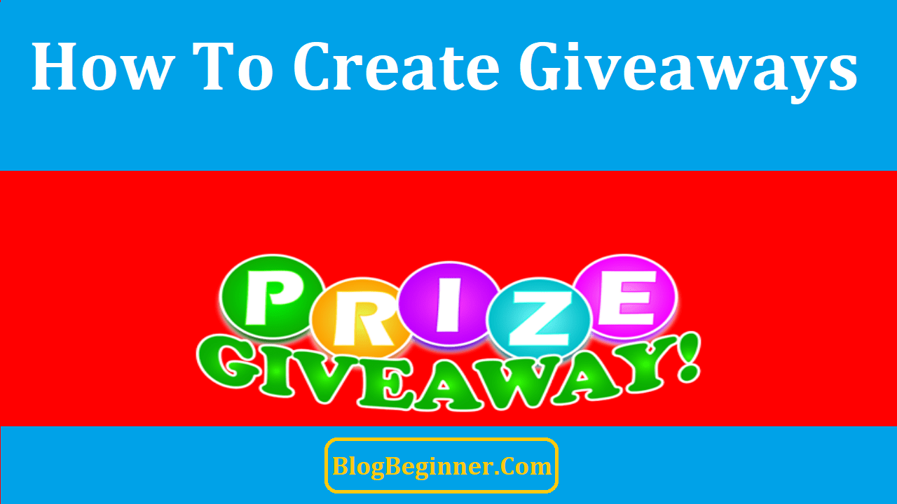 How To Create Giveaways