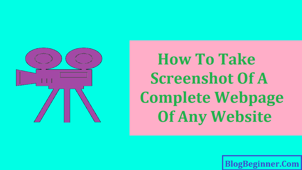 How To Take Screenshot Of A Complete Webpage