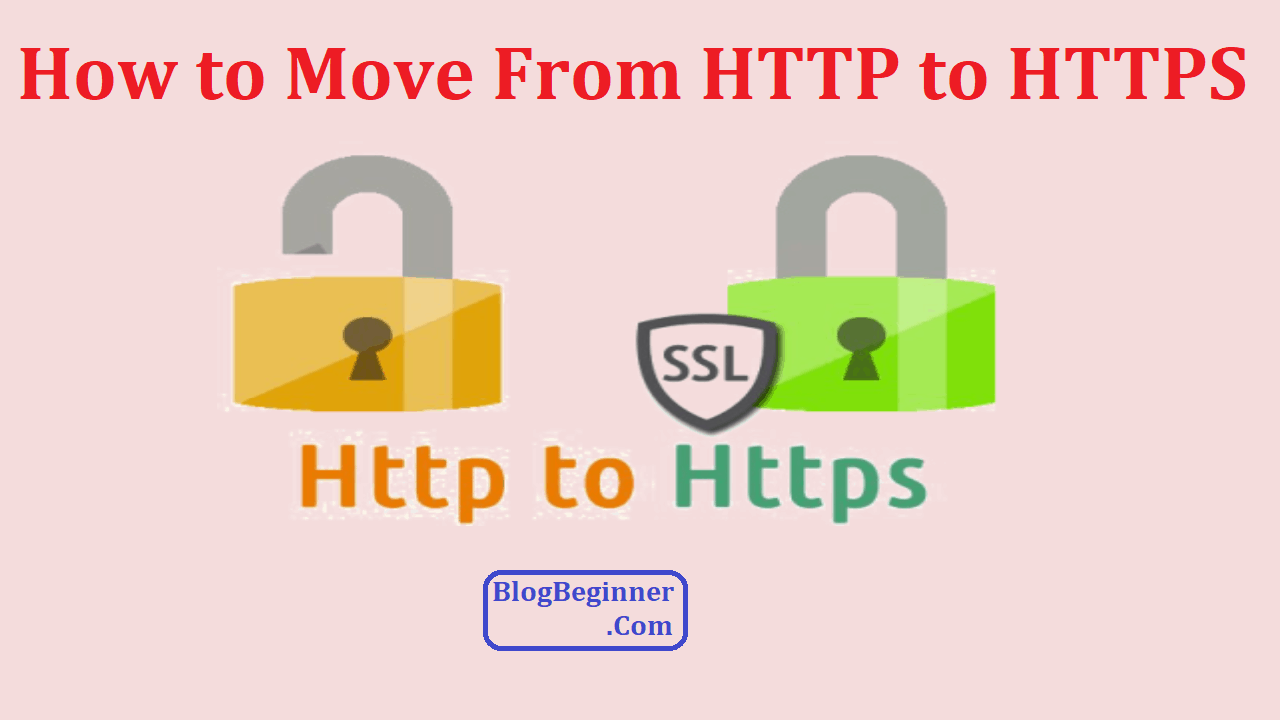 How to Move From HTTP to HTTPS