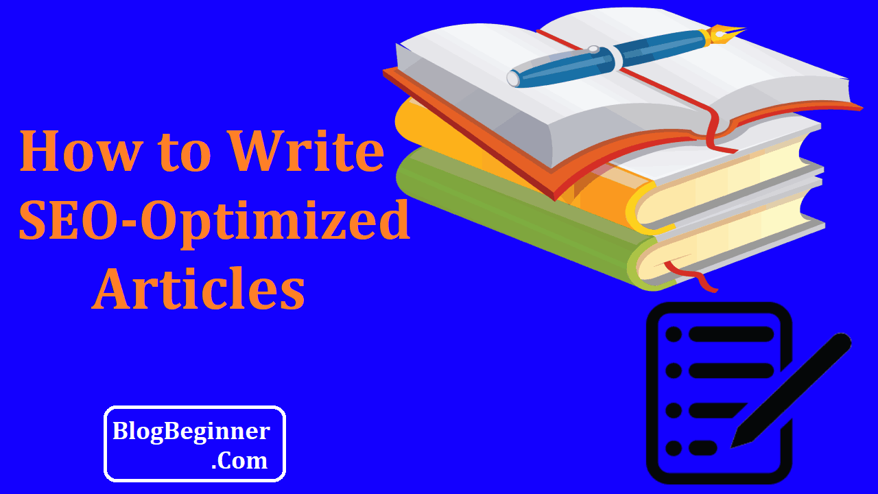How to Write SEO-Optimized Articles