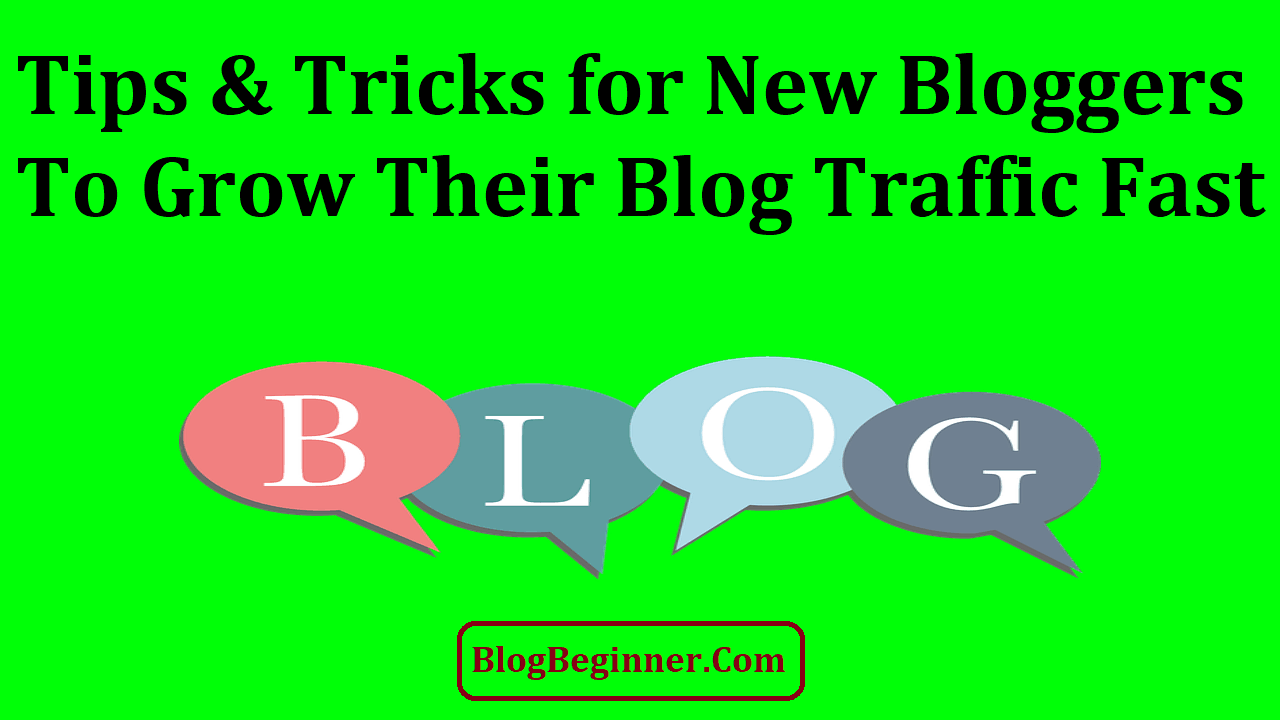 Tips and Tricks for New Bloggers