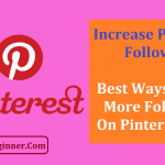 15 Ways To Get More Followers on Pinterest Fast: Complete Guide
