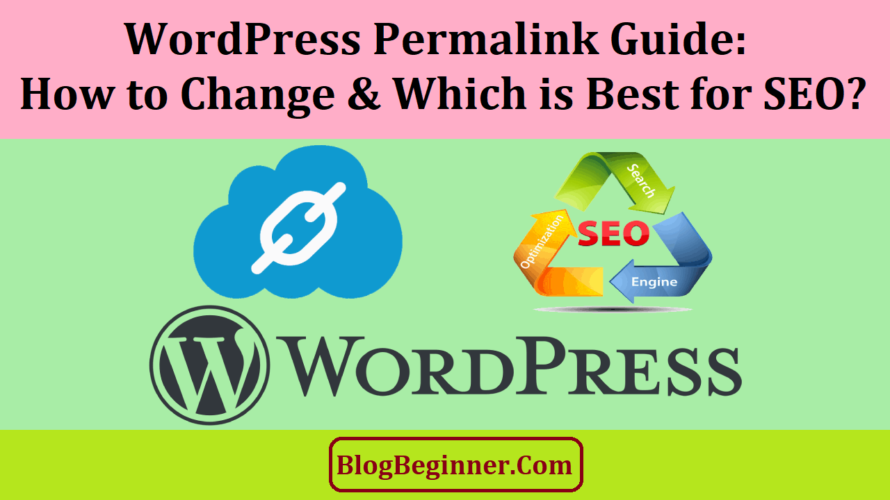 WordPress Permalink Guide How to Change and Which is Best for SEO