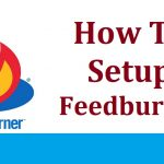 How to Setup FeedBurner Free Email Subscription on Your Blog