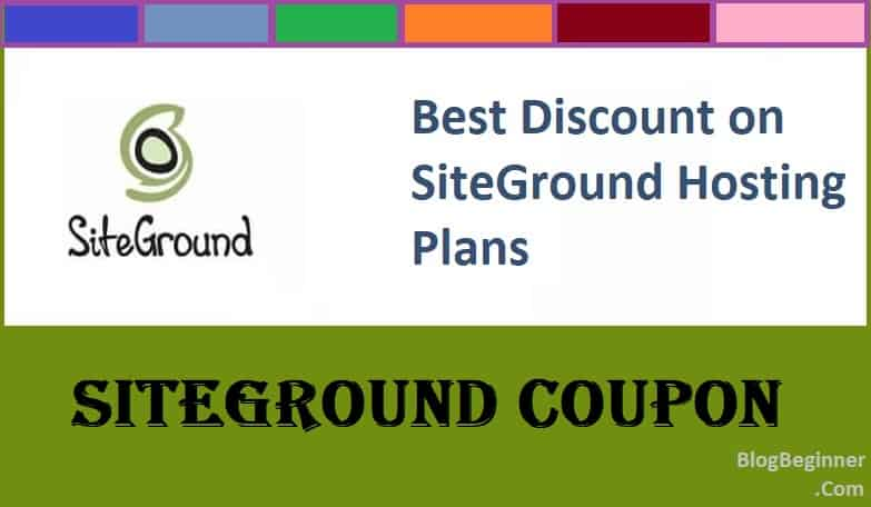 SiteGround Coupon Code 2019: 70% Instant Discount Promo Offer