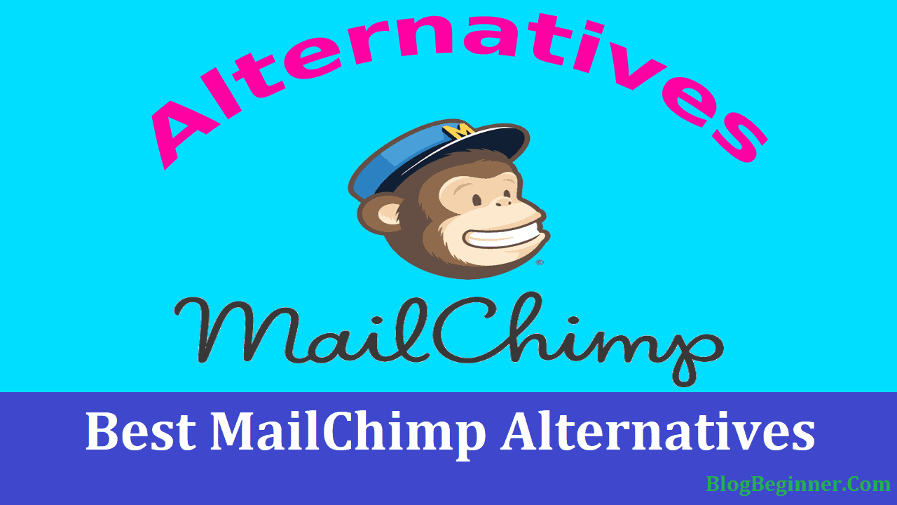 Top 5 Best MailChimp Alternatives 2019: Review, Comparison & Deals