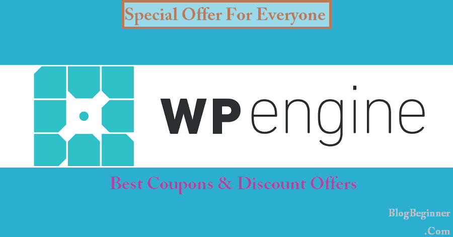 WPEngine Coupon 2019: 4 Months Free Hosting, Best Offers & Discounts