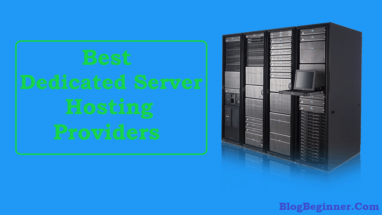 Best Dedicated Server Hosting Providers