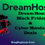 DreamHost Black Friday Deals 2020: Discount Offers Cyber Monday